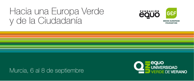 """V Universidad Verde de Verano """"Hacia una Europa Verde y de la Ciudadanía"""""""