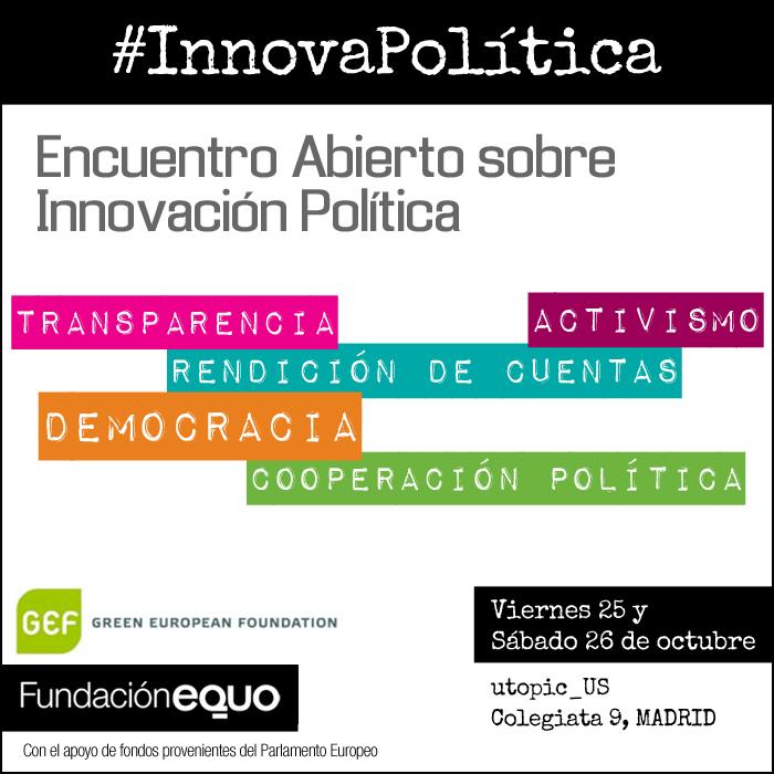 #InnovaPolitica, Encuentro abierto sobre innovación política