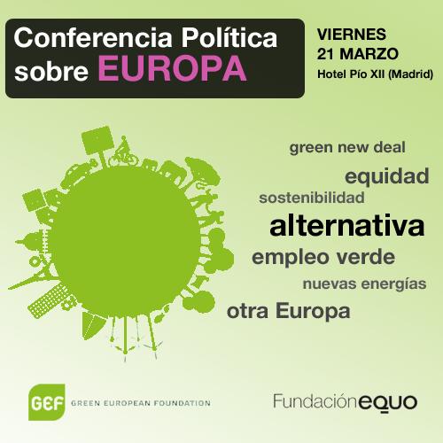 """Conferencia GEF-EQUO sobre """"El futuro de Europa: Hacia una Europa de las Personas"""""""