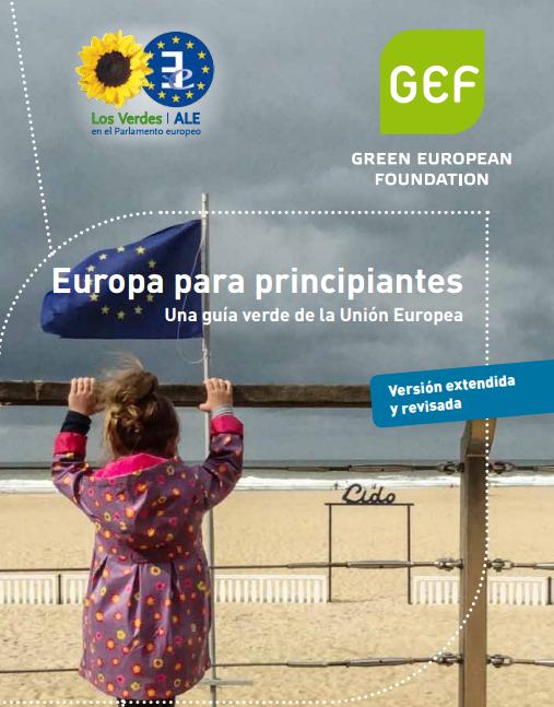 """Una guía verde en la Unión Europea: """"Europa para principiantes"""""""