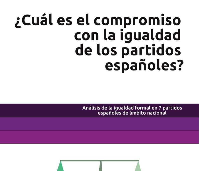 ¿Cuál es el compromiso con la igualdad de los partidos españoles? Análisis de la igualdad formal en 7 partidos españoles de ámbito nacional