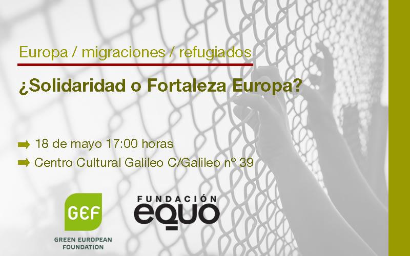 Sigue en directo nuestra jornada ¿Solidaridad o fortaleza Europa?.