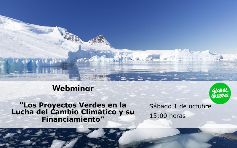 """Webminar: """"Los Proyectos Verdes en la Lucha del Cambio Climático y su Financiamiento"""""""