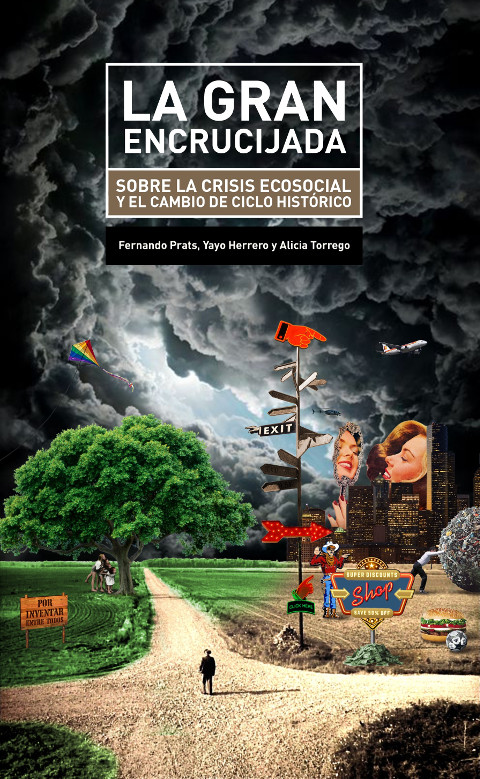 """Presentación del libro """"La Gran Encrucijada"""" con Yayo Herrero y Fernando Prats"""