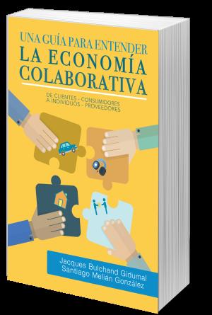 """Presentación del libro """"Una guía para entender La Economía Colaborativa"""", con Jacques Bulchand y Santiago Melián"""