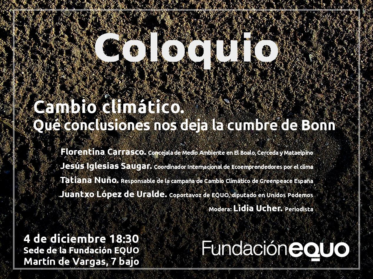 Coloquio. Cambio Climático: qué conclusiones nos deja la cumbre de Bonn
