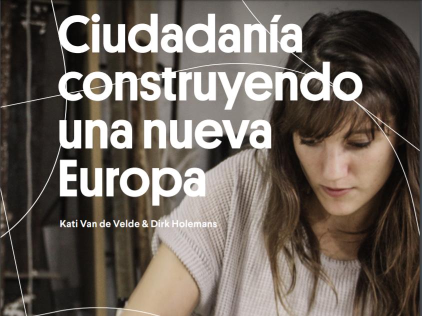 Ciudadanía construyendo una nueva Europa