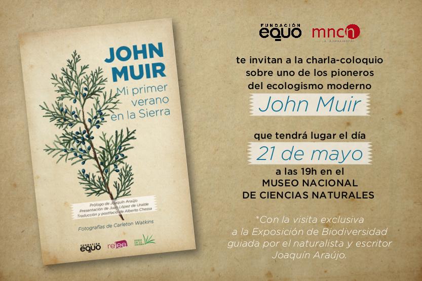 John Muir y los orígenes del ecologismo moderno
