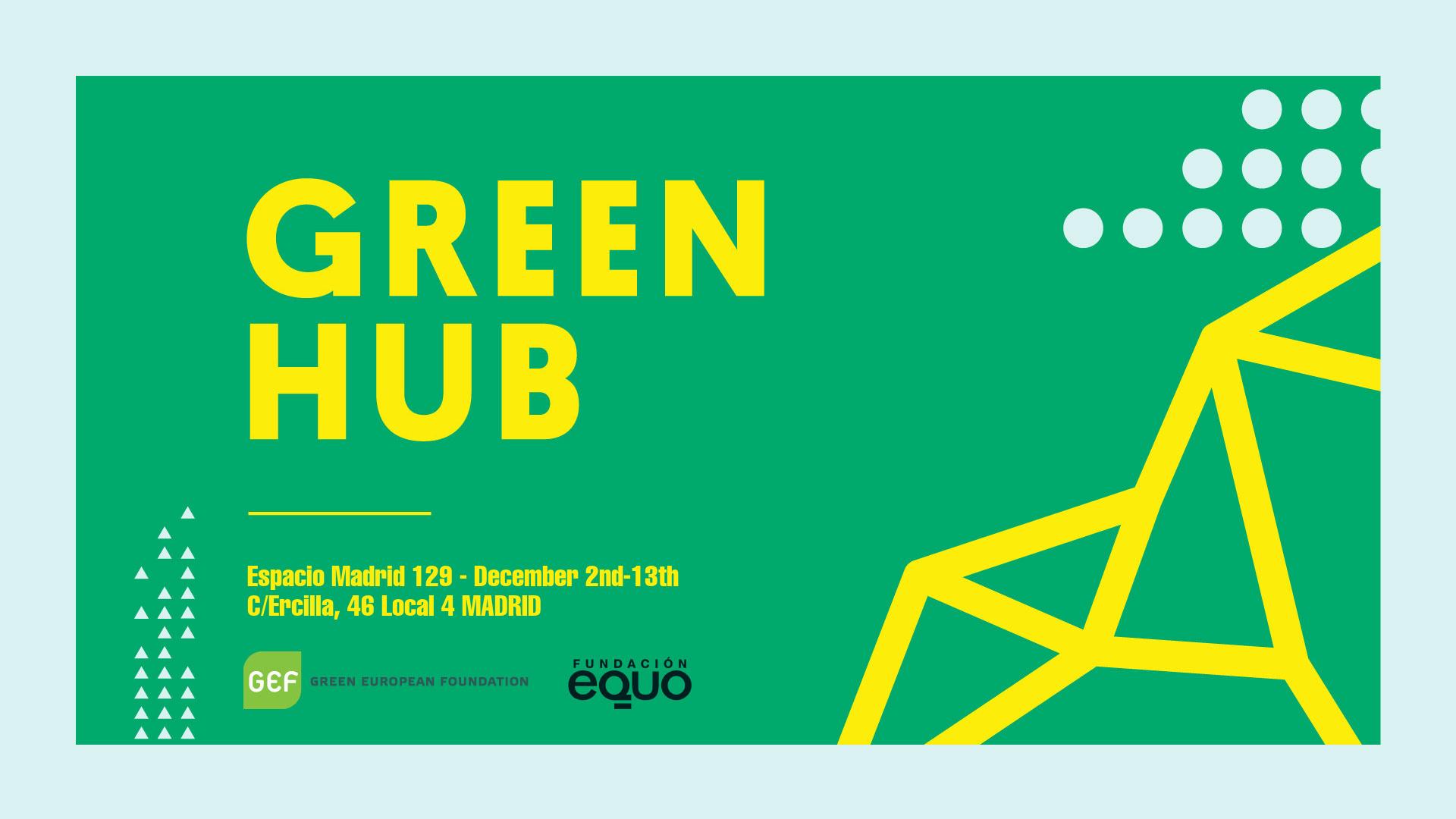 Green Hub: El espacio del movimiento verde europeo durante la COP25