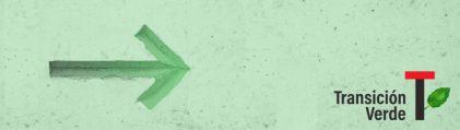 Comenzamos la Transición Verde…
