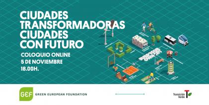 Conclusiones de la jornada Ciudades transformadoras, ciudades con futuro